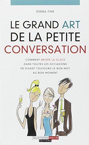 9782848995236: le grand art de la petite conversation