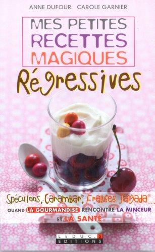 9782848995786: Mes petites recettes magiques régressives