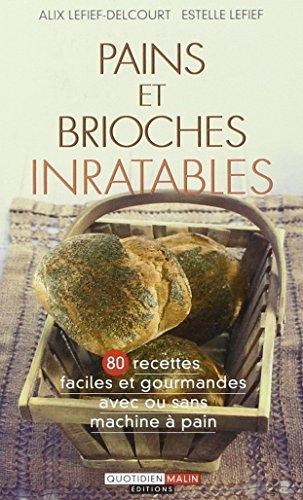 9782848996431: Pains et brioches inratables