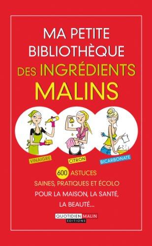 9782848996523: Ma petite biblioth�que des ingr�dients malins
