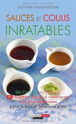 9782848996783: Sauces et coulis inratables