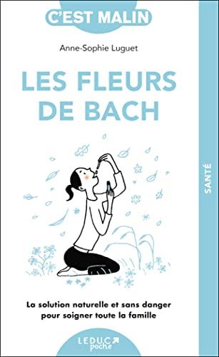 9782848997292: Les fleurs de Bach, c'est malin
