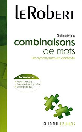9782849020555: Dictionnaire des combinaisons de mots (Les Usuels)