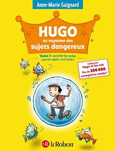 9782849020593: Hugo Au Royaume Des Sujets Dangereux (Hugo: Les Secrets de Grammaire de la Fee Nina) (French Edition)