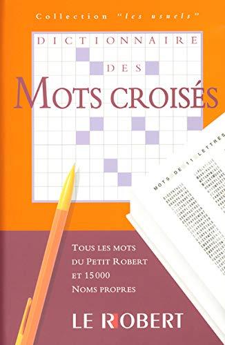 9782849020760: Dictionnaire des mots croisés