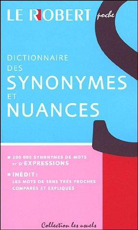 Dictionnaire des Synonymes et Nuances: Dominique Le Fur