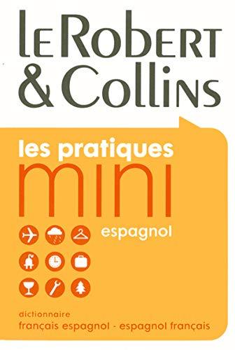 9782849022016: Le Robert & Collins Les Pratiques Mini: Dictionnaire Français Espagnol-espagnol Français (French Edition)