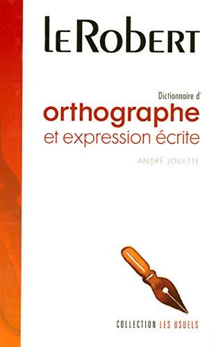 9782849022375: Dictionnaire d'orthographe et d'expression écrite (Collection Les Usuels) (French Edition)