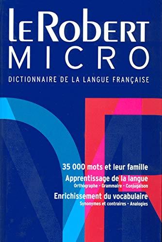 9782849022511: Le Robert Micro : Dictionnaire d'apprentissage de la langue française Version reliée