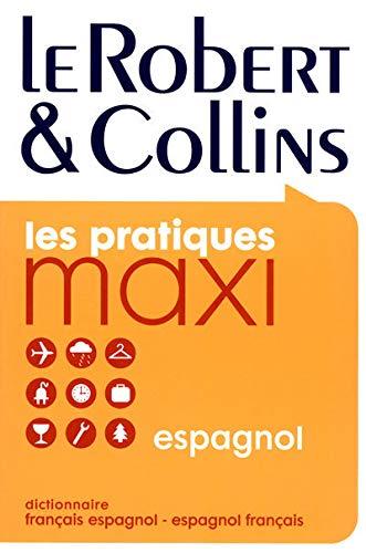 9782849022832: Robert & Collins: Dictionnaire français-espagnol et espagnol-français (les practiques maxi) (French Edition)