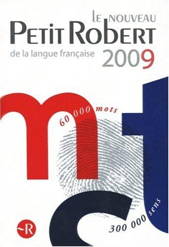 9782849023860: Le nouveau Petit Robert de la langue francaise 2009 (French Edition)