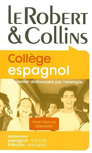 9782849024638: Le Robert & Collins College espagnol: Dictionnaire Francais-espagnol : Espagnol-francais (Spanish and French Edition)