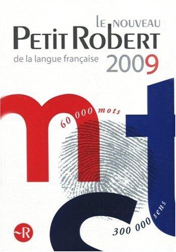 9782849024720: Le Nouveau Petit Robert De La Langue Francaise 2009 Grand Format (French Edition)