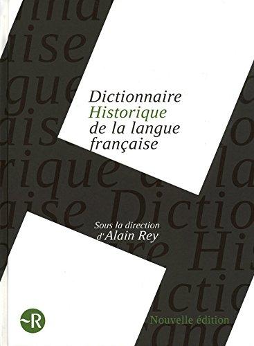 9782849026465: Le Dictionnaire Historique de la langue française