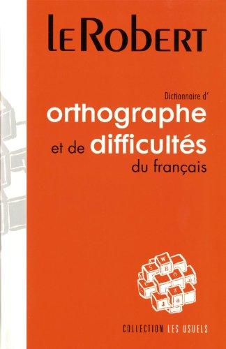 Dictionnaire d'orthographe et de Difficultes du Francais (Usuels - Flexi Bound) (French ...