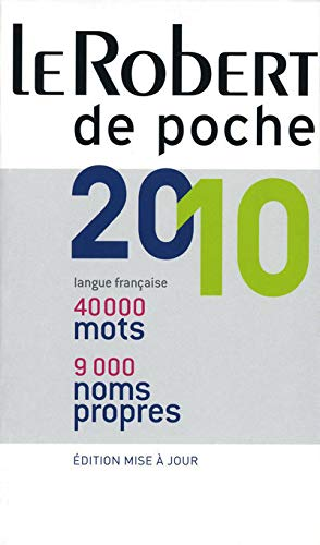 Le Robert De Poche 2010 (French Edition): Collectif