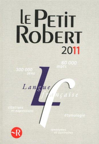 9782849027660: Le Nouveau Petit Robert de la Langue Francaise 2011 - Grand Format (Dictionnaires Generalistes) (French Edition)