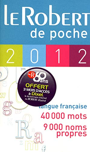 Le Robert de poche 2012 (French Edition): Collectif