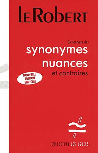 9782849029015: Dictionnaire des synonymes nuances et contraires (French Edition)