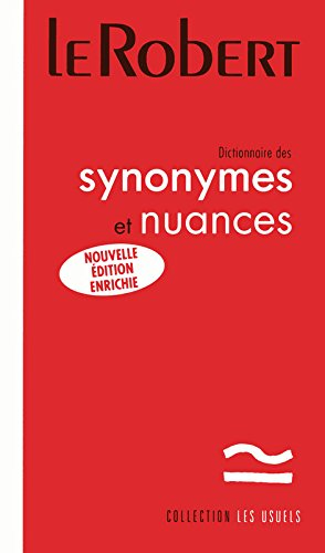Dictionnaire de Synonymes et de Nuances - Poche (French Edition): Collectif