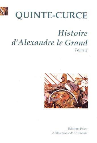 9782849091395: Histoire d'Alexandre le Grand : Tome 2
