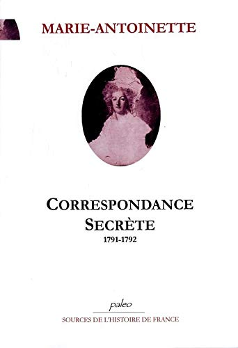 9782849091715: Correspondance volume 3 : correspondance secrête avec Barnave : juillet 1791-1792