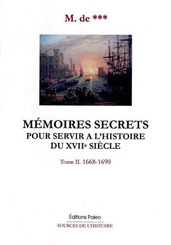 9782849092675: Memoires secrets pour servir a l'histoire du XVIIe siecle (French Edition)