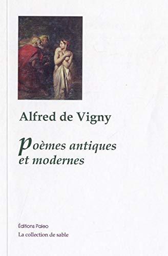 9782849092972: Poèmes antiques et modernes