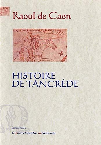 9782849095324: Histoire de Tancr�de
