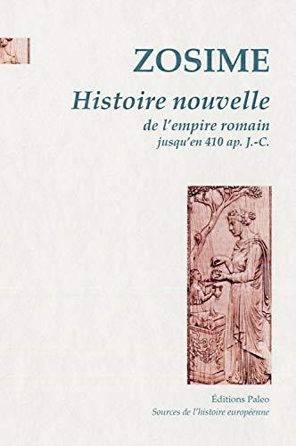 9782849096093: Histoire nouvelle de l'empire romain jusqu'en 410 ap. J.-C