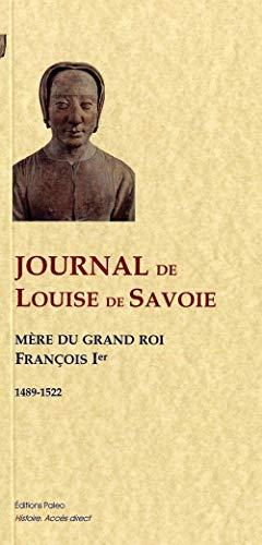 9782849096888: Journal de Louise de Savoie (1489-1522)