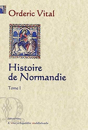 9782849099506: Histoire de Normandie : Tome 1