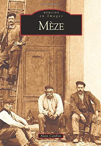 9782849100967: Meze - Tome I