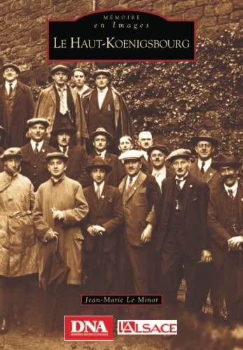 9782849101063: Le Haut-Koenigsbourg