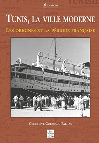 9782849101650: Tunis, la ville moderne (French Edition)