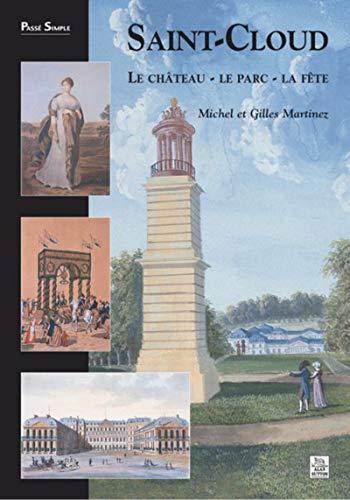 9782849101711: Saint-Cloud Le château - Le parc - La fête