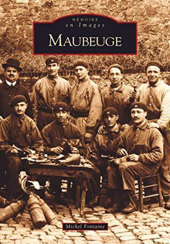 9782849101971: Maubeuge
