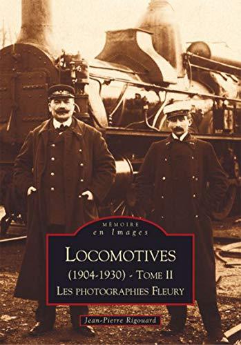 9782849102251: Locomotives (1904-1930) - Tome II