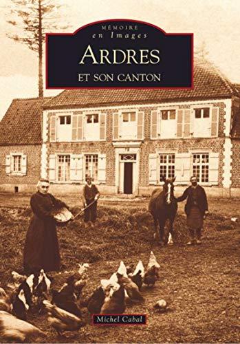 9782849103036: Ardres et Son Canton