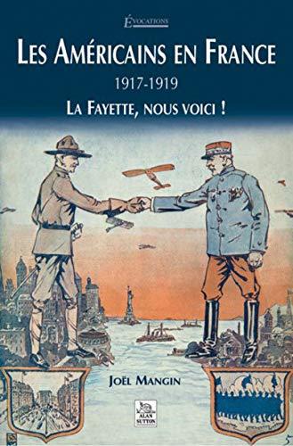 9782849104293: Américains en France 1917-1919 (Les)