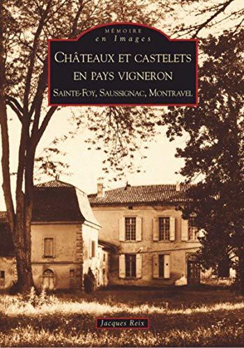9782849104347: Châteaux et castelets en pays vigneron