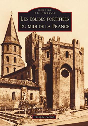 9782849104514: Les églises fortifiées du midi de la France