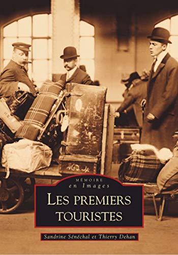 9782849104583: Les premiers touristes (French Edition)