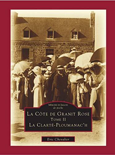9782849105016: La Cote de Granit Rose II - la Clarte-Ploumanac'H
