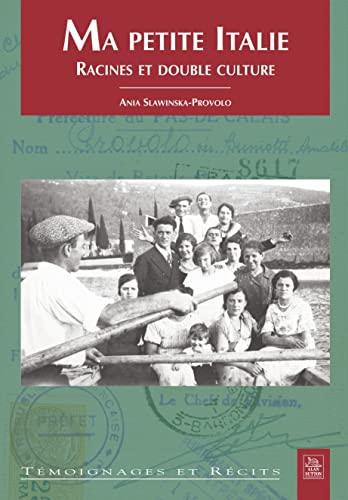 9782849105085: Ma Petite Italie - Racines et Double Culture