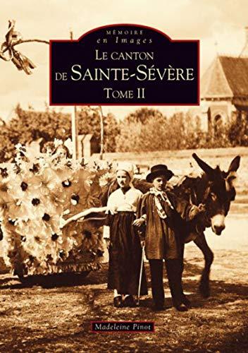9782849107522: Le Canton de Sainte-Severe - Tome II