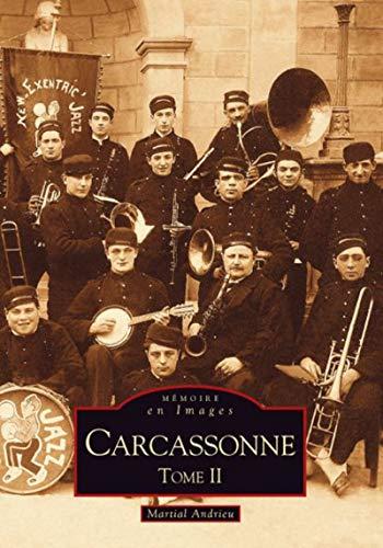 9782849108499: Carcassonne : Tome 2 (Mémoire en Images)