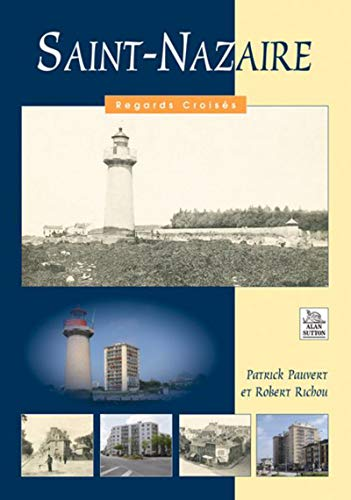 9782849108819: Saint-Nazaire (French Edition)