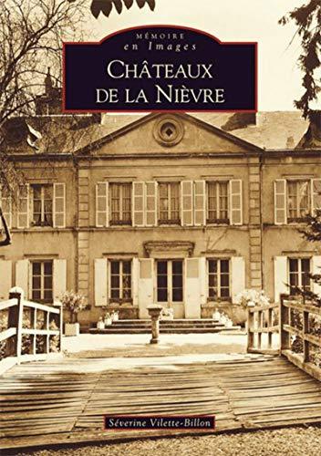 9782849109090: Chateaux de la Nievre