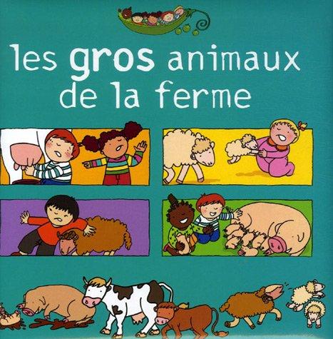 9782849140239: Les gros animaux de la ferme